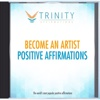 Become an Artist Affirmations - EP - Trinity Affirmations