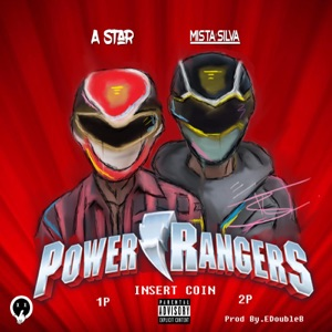 Power Rangers (feat. Mista Silva) - Single Mp3 Download