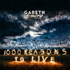 1000 Reasons to Live, Gareth Emery