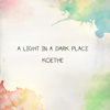 Koethe - A Light in a Dark Place artwork