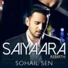 Saiyaara From Ek Tha Tiger Rebirth Single