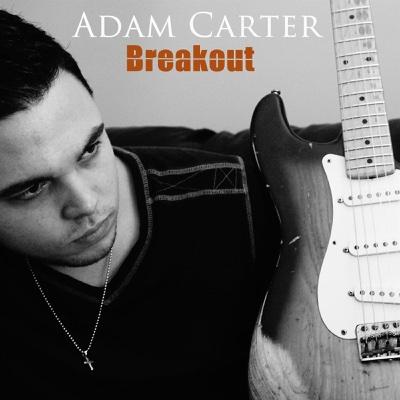 Breakout - Single - Adam Carter album