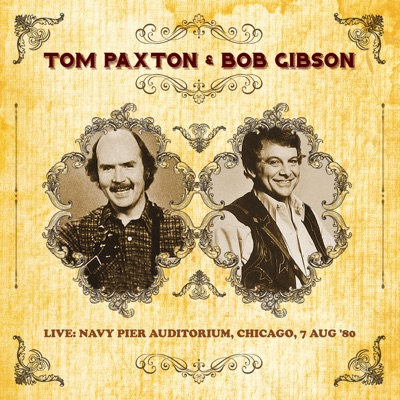 At the Navy Pier Auditorium, Chicago, 7 Aug '80 (Live) - Tom Paxton