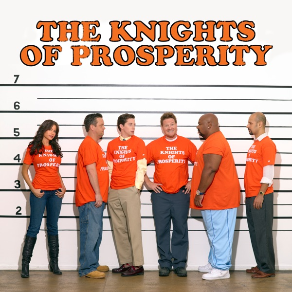 The Knights of Prosperity (2007) (Television Series)