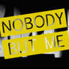 Nobody But Me (Originally Performed by MIchael Buble) [Karaoke Version] - Starstruck Backing Tracks