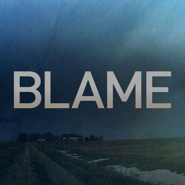 BLAME - Podcast – Podtail