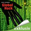Marc Goodman - Global Hack: Hacker, die Banken ausspähen. Cyber-Terroristen, die Atomkraftwerke kapern. Geheimdienste, die unsere Handys knacken Grafik