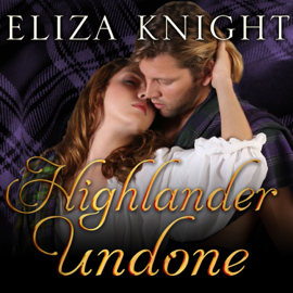 Highlander Undone: Highland Bound Series, Book 5 (Unabridged) audiobook