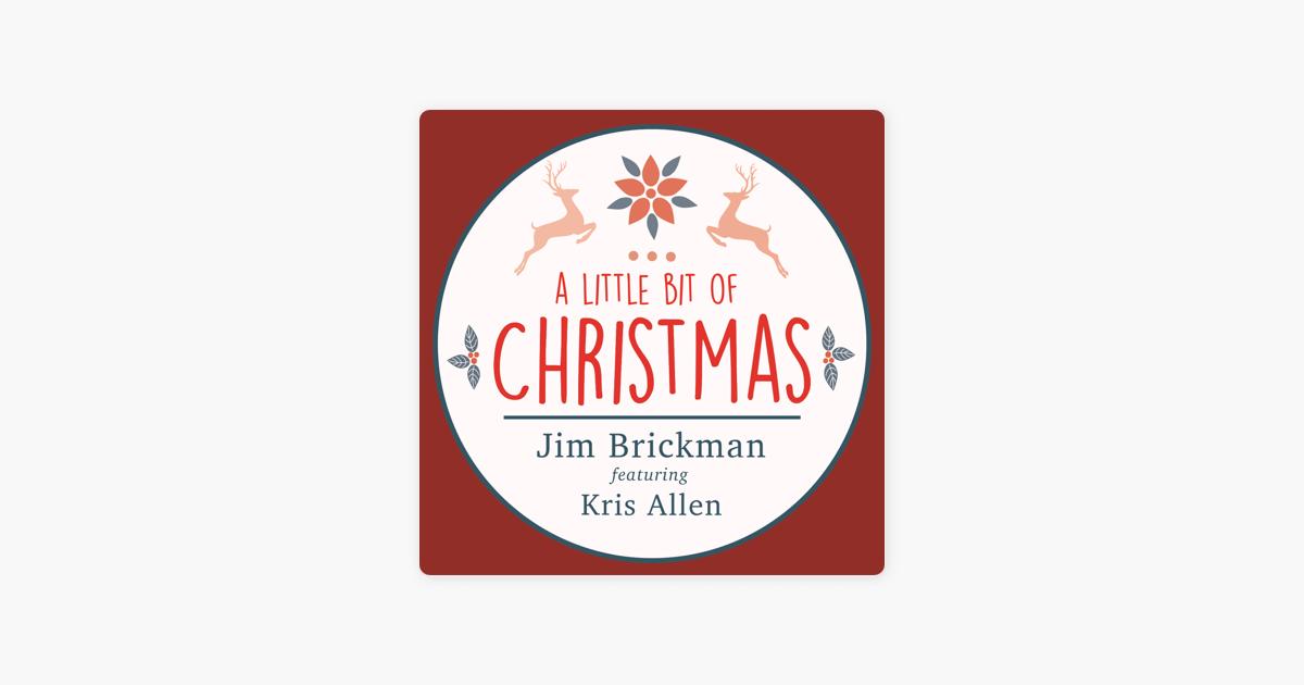 A Little Bit of Christmas (feat. Kris Allen) - Single by Jim ...