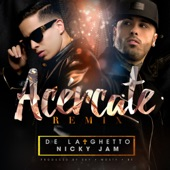 Acércate (feat. Nicky Jam) [Remix] - Single