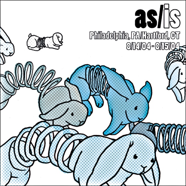 As/Is (Live @ Philadelphia, PA & Hartford, CT - 8/14/04-8/15/04)