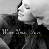 Wave Upon Wave - Kimberly & Alberto Rivera
