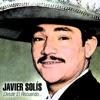 Desde el Recuerdo..., Javier Solís