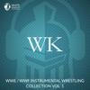 WWE / WWF Instrumental Wrestling Collection, Vol. 1