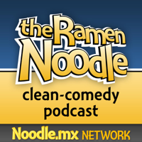 the Ramen Noodle - family-friendly clean comedy podcast podcast