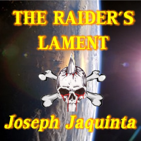 The Raider's Lament