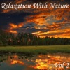 Relaxation With Nature, Vol. 2