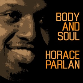 ‎Body and Soul (feat  Red Mitchell, Nisse Sandström & Bosse Broberg) by  Horace Parlan
