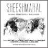 Sheeshmahal (Original Soundtrack by Vivek Sagar) - Various Artists