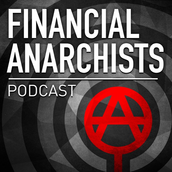 Financial Anarchists