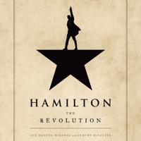 Lin-Manuel Miranda & Jeremy McCarter - Hamilton: The Revolution (Unabridged) artwork
