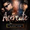 Acércate (feat. Nicky Jam) [Remix] - Single, De La Ghetto