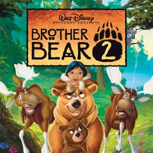 Brother Bear 2 Mp3 Download
