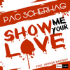 Show Me Your Love (feat. Hernan Madison) [Extended Mix]