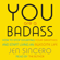 Jen Sincero - You Are a Badass: How to Stop Doubting Your Greatness and Start Living an Awesome Life (Unabridged)