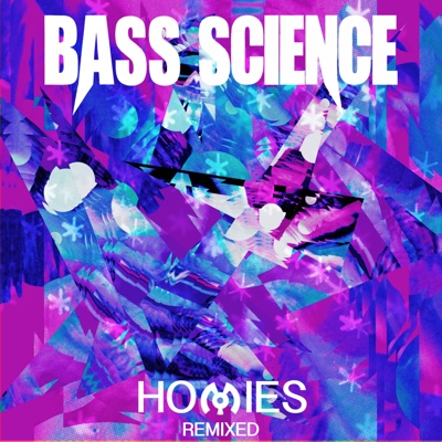 Homies (Remixed) - Bass Science album