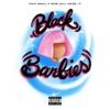 Black Barbies - Single, Nicki Minaj & Mike WiLL Made-It