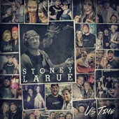 Stoney LaRue - Us Time