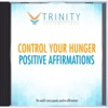 Control Your Hunger Affirmations - EP - Trinity Affirmations