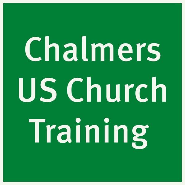 Chalmers US Church Training