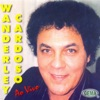 Wanderley Cardoso Ao Vivo