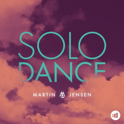 Solo Dance - Martin Jensen song