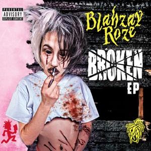 Broken - Blahzay Roze - Blahzay Roze