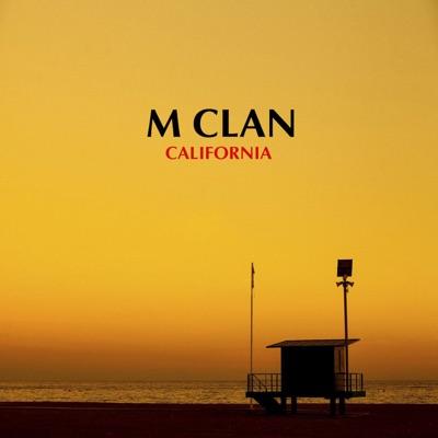 California - Single - M-Clan