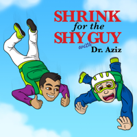 Podcast cover art for Shrink For The Shy Guy
