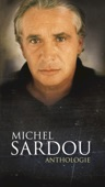 Anthologie : Michel Sardou