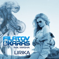 Лирика - FILATOV-KARAS-MASHA