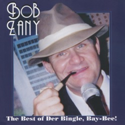 The Best of Der Bingle, Bay-Bee! (Live) - Bob Zany Album Cover