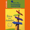 Fernando Savater - Etica para Amador [Ethics for Amateurs] (Unabridged) artwork