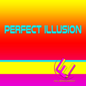 Perfect Illusion (128 BPM Extended Mix)