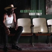 Robert Finley - It's Too Late