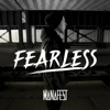 Fearless (feat. Alicia Simila) - Single, Manafest
