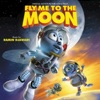 Fly Me to the Moon Original Motion Picture Soundtrack