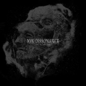 Ion Dissonance - Burdens