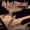 My Best Memories 2 - Omar Garcia