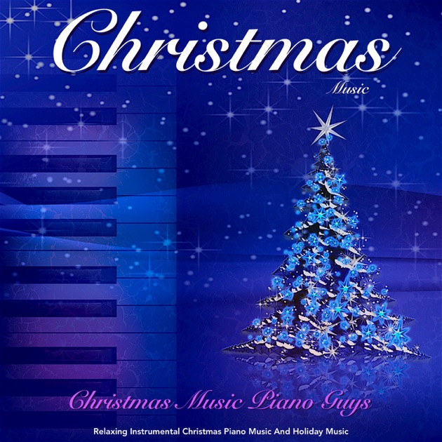 Christmas Music: Relaxing Instrumental Christmas Piano Music and ...